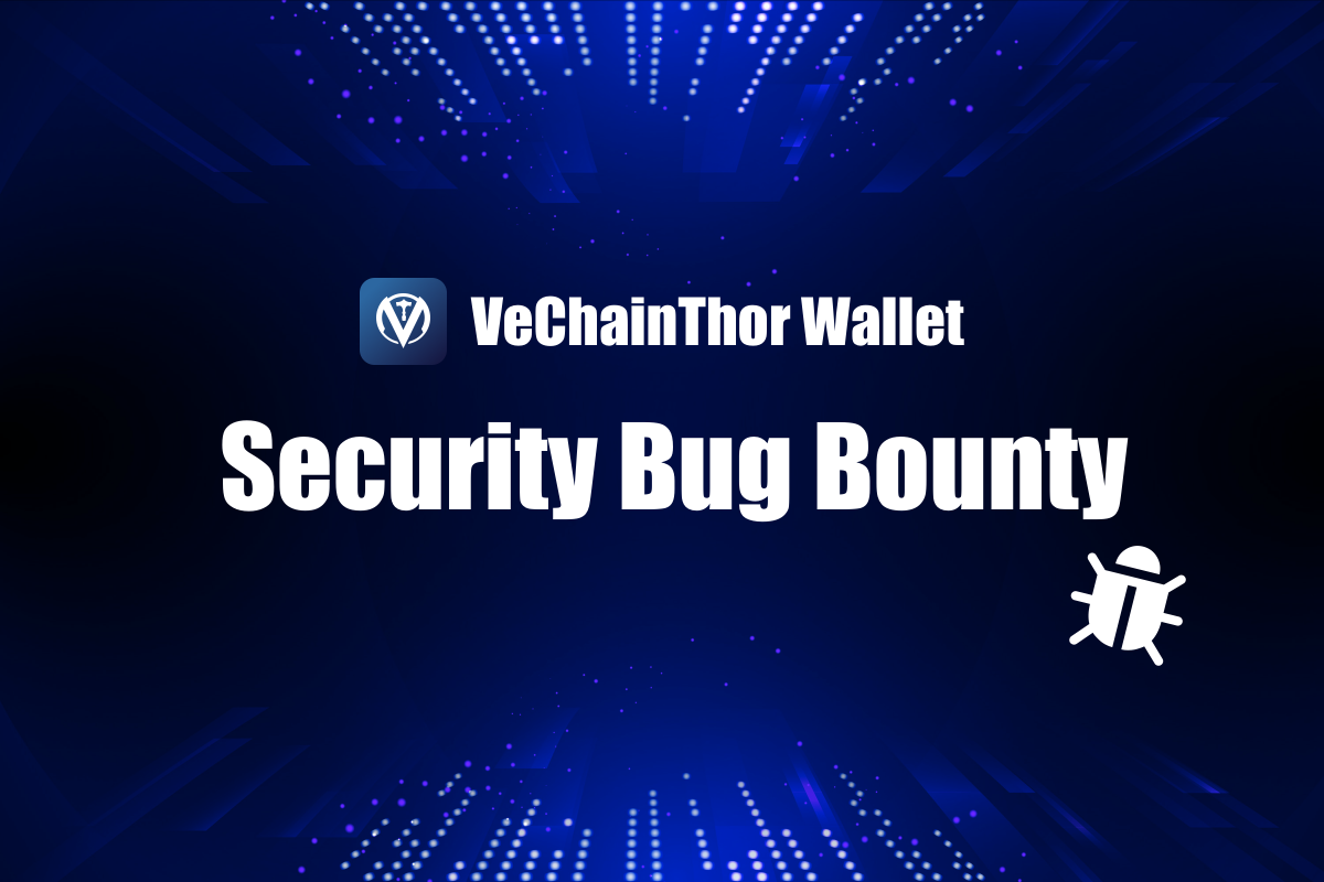 VeChainThor Wallet Bug Bounty Copy@2x